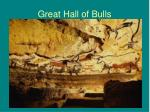great hall of bulls