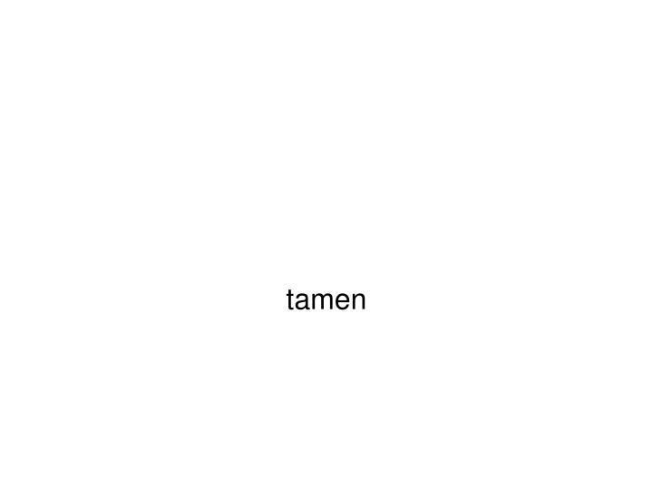 tamen