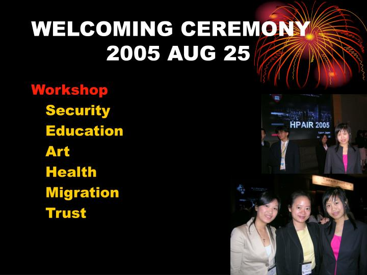 WELCOMING CEREMONY