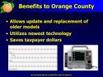 benefits to orange county