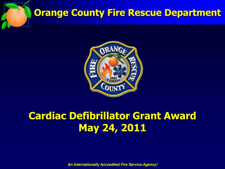 Cardiac defibrillator grant award may 24 2011