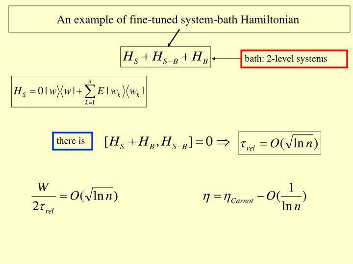 An example of fine-tuned system-bath Hamiltonian