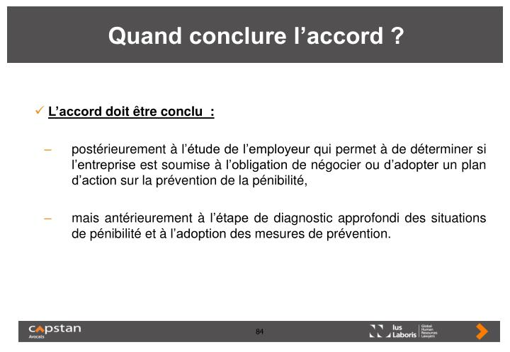 Quand conclure l'accord ?