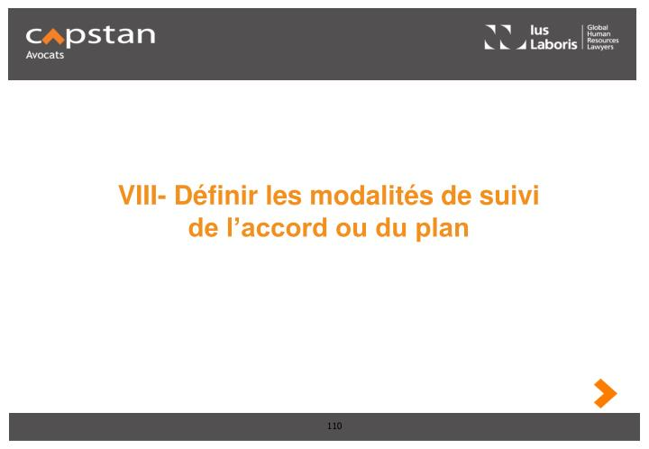 VIII- Définir les modalités de suivi de l'accord ou du plan
