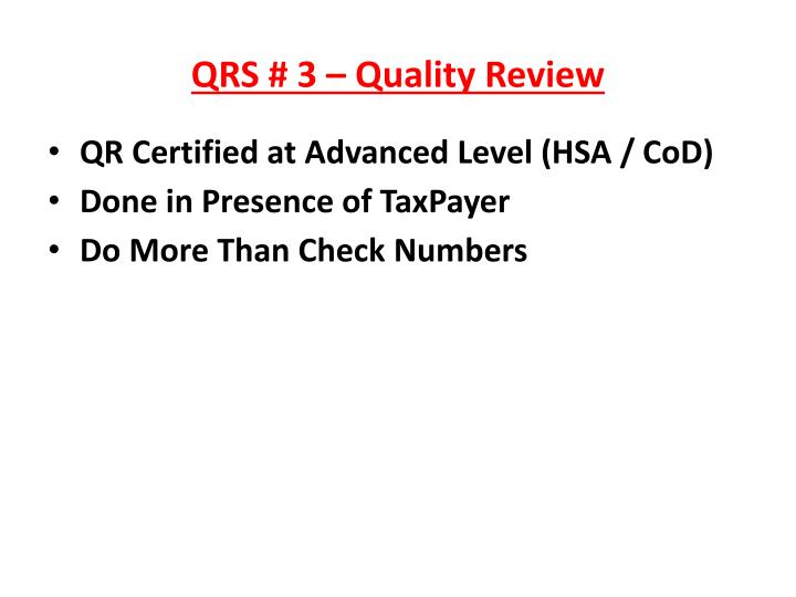 QRS # 3 – Quality Review