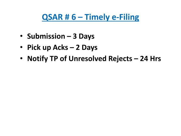 QSAR # 6 – Timely e-Filing