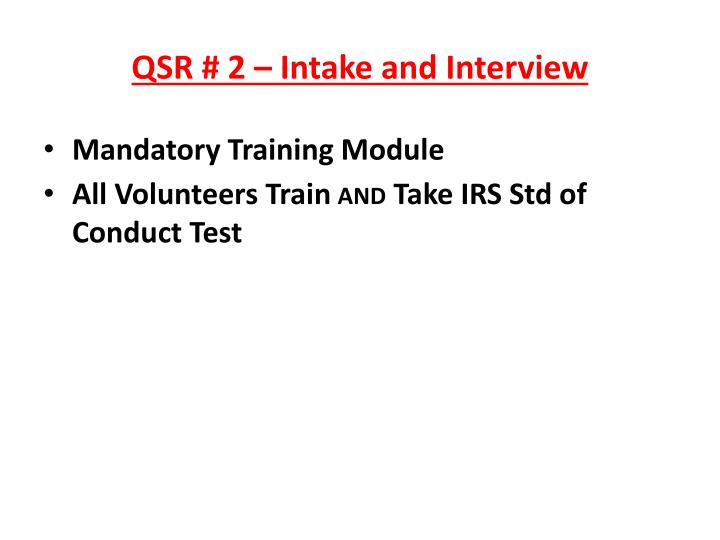 QSR # 2 – Intake and Interview