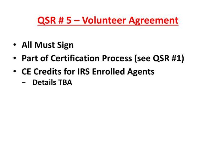 QSR # 5 – Volunteer Agreement