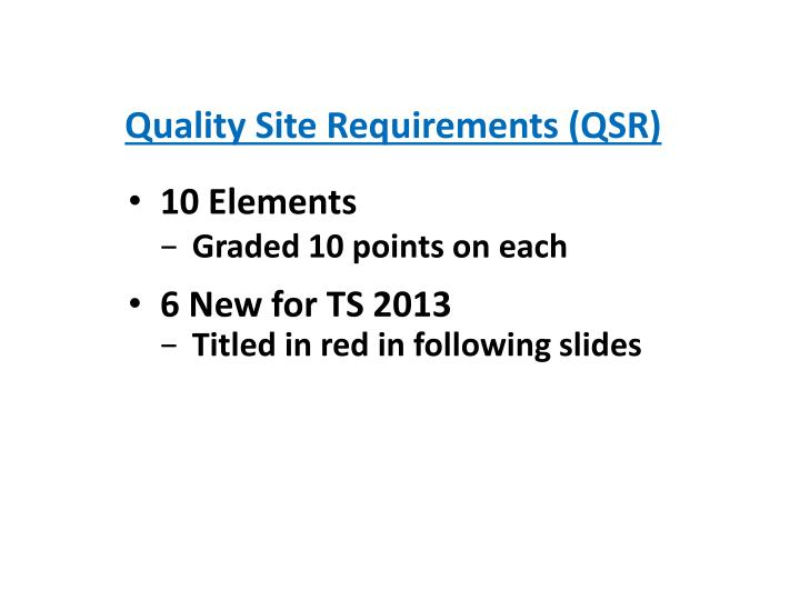 Quality Site Requirements (QSR)