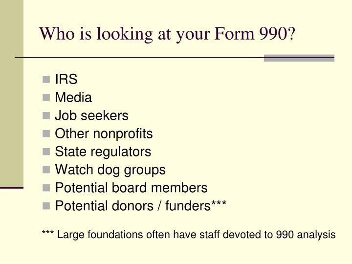 Who is looking at your Form 990?