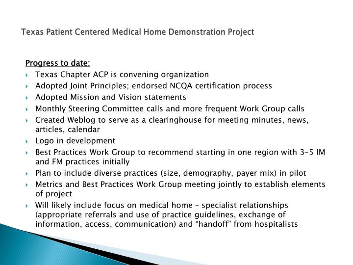 Texas Patient Centered Medical Home Demonstration Project