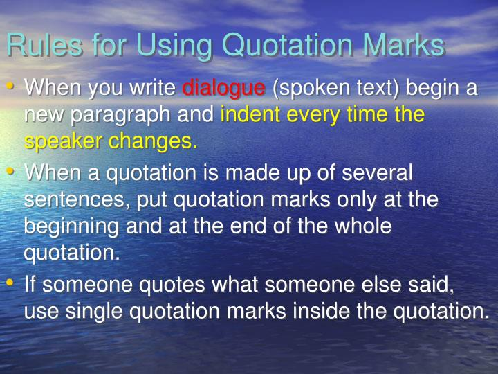 Rules for Using Quotation Marks