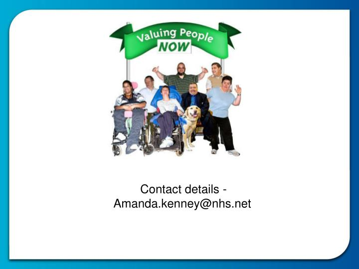 Contact details - Amanda.kenney@nhs.net
