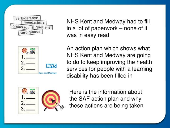 NHS Kent and Medway had to fill in a lot of paperwork – none of it was in easy read