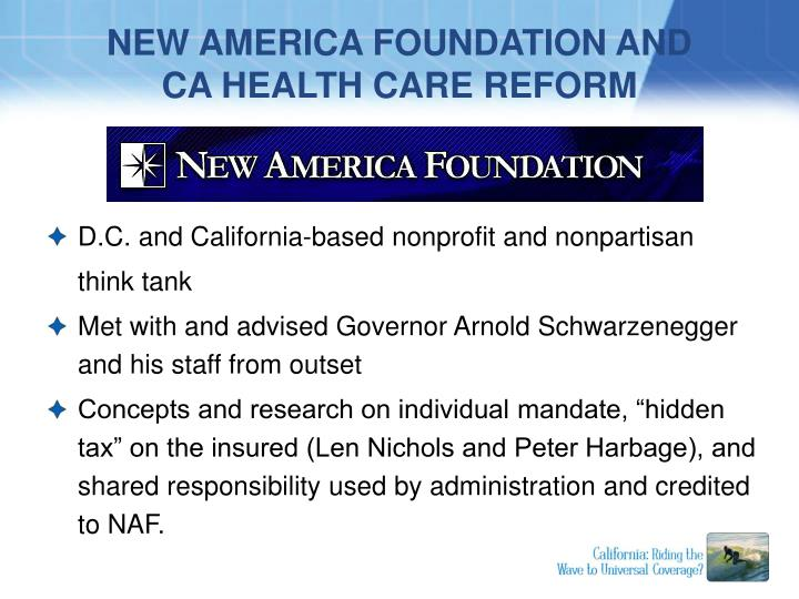 New america foundation and ca health care reform