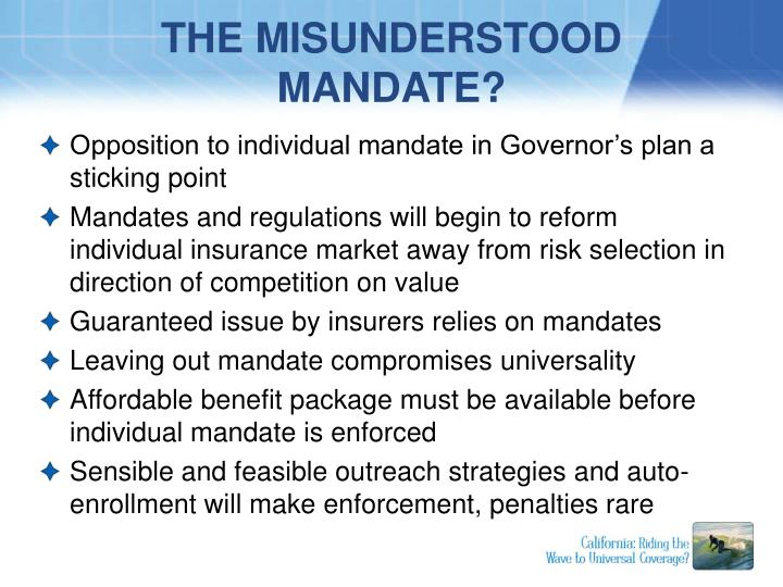 THE MISUNDERSTOOD MANDATE?