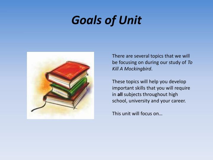 Goals of Unit