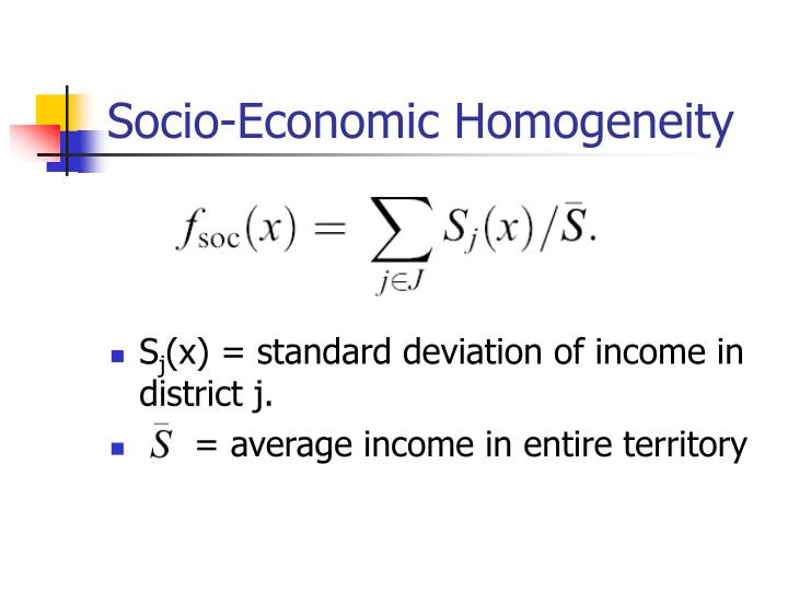 Socio-Economic Homogeneity