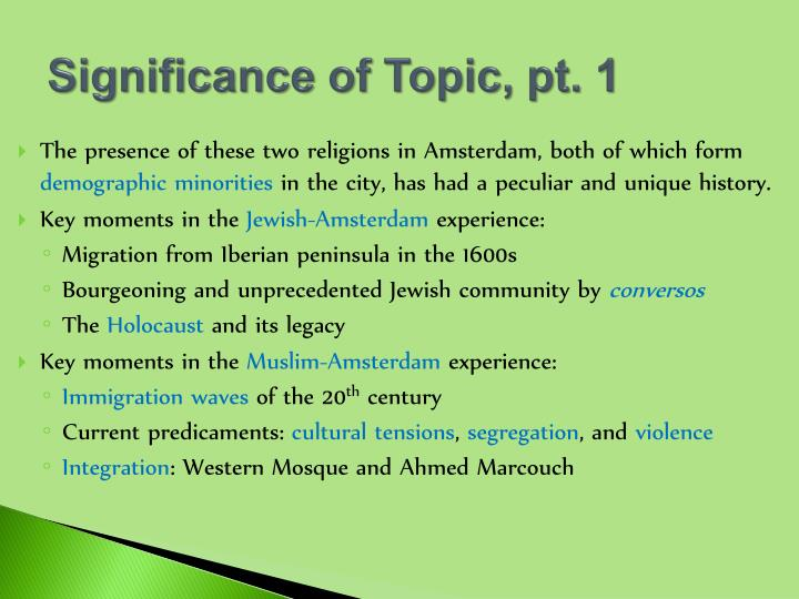 Significance of Topic, pt. 1