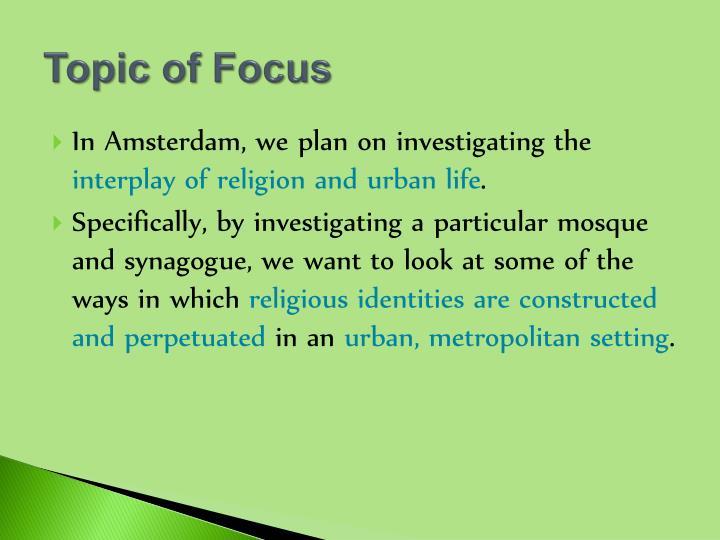 Topic of Focus