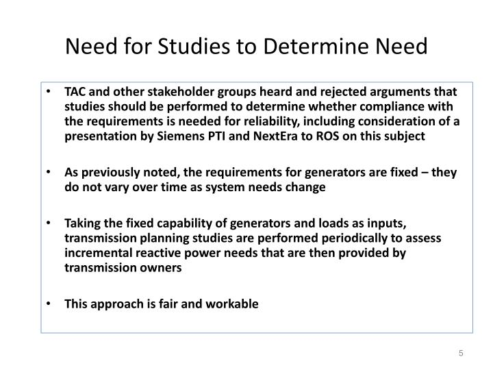 Need for Studies to Determine Need