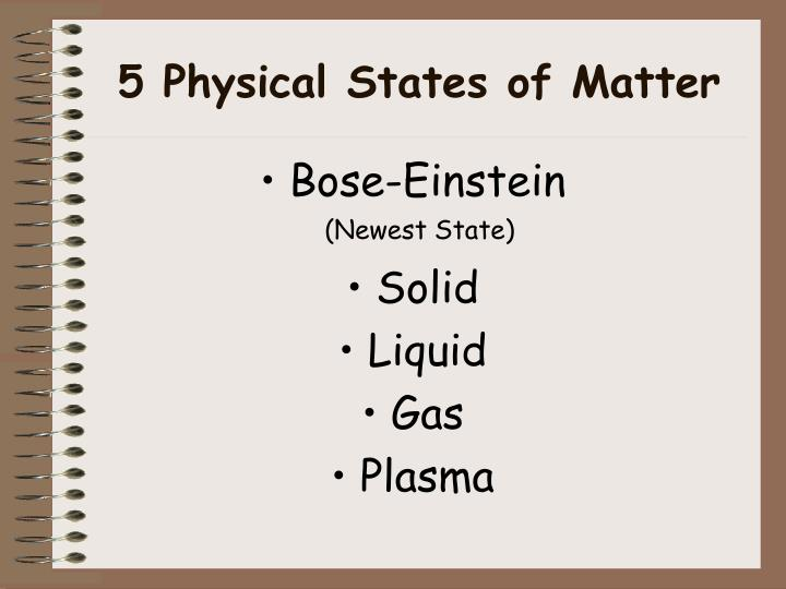 5 Physical States of Matter