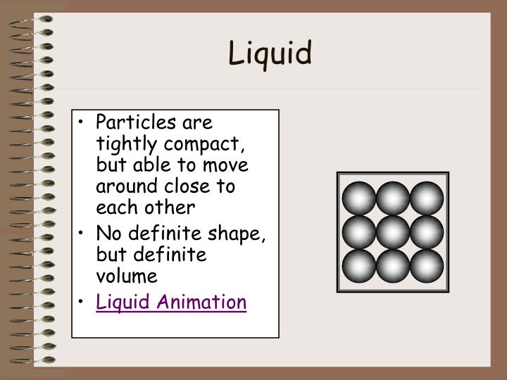 Particles are tightly compact, but able to move around close to each other
