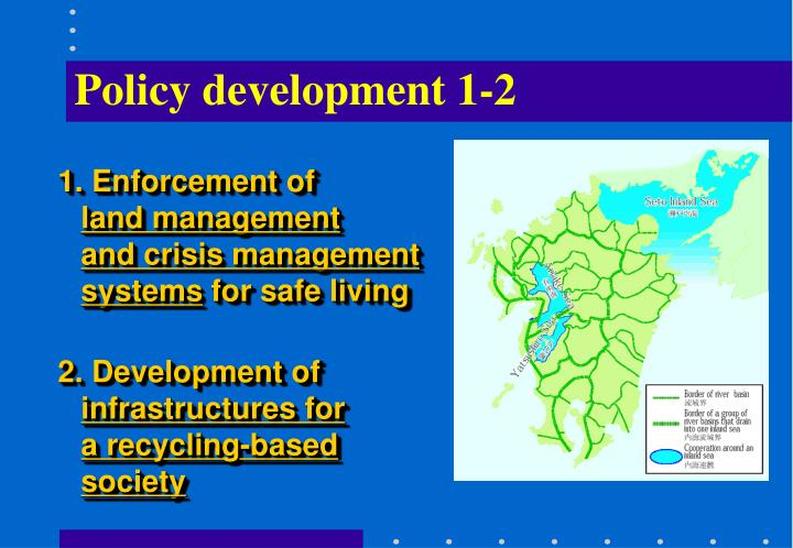 Policy development 1-2