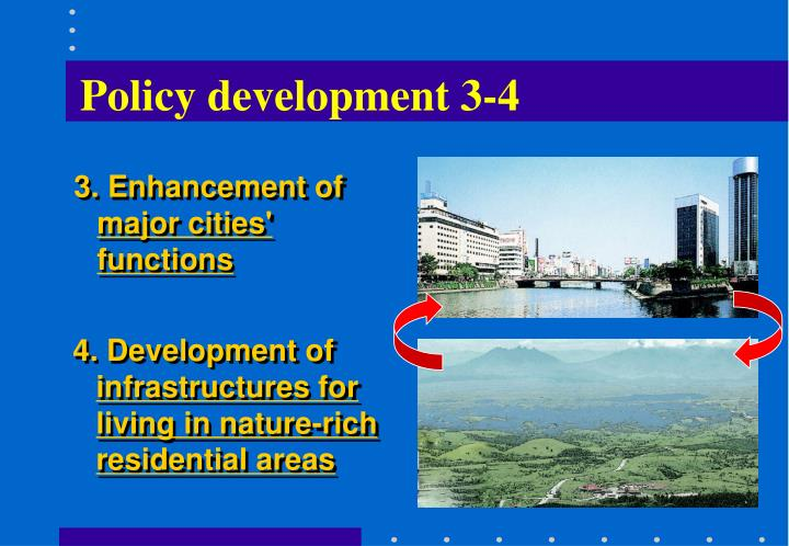 Policy development 3-4