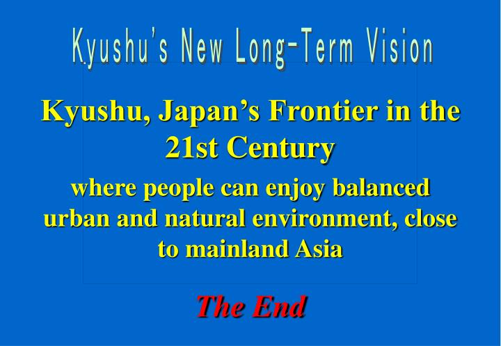 Kyushu's New Long-Term Vision
