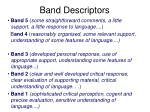 band descriptors