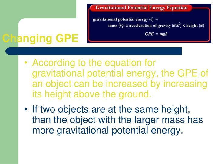 Changing GPE