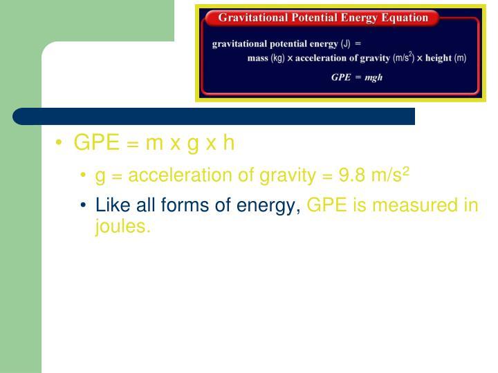 GPE = m x g x h