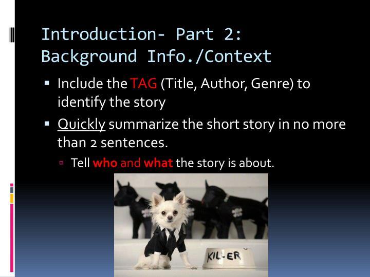 Introduction- Part 2: Background Info./Context