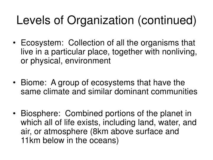 Levels of Organization (continued)