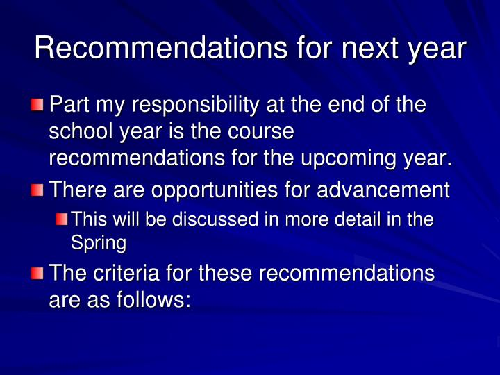 Recommendations for next year