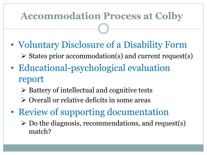 Accommodation Process at Colby