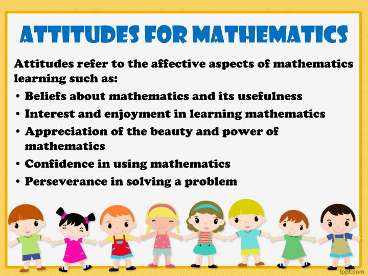Attitudes for mathematics