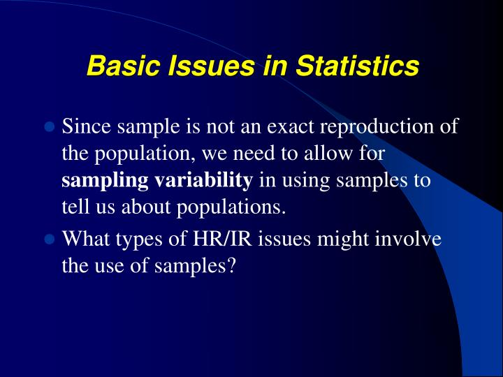 Basic Issues in Statistics