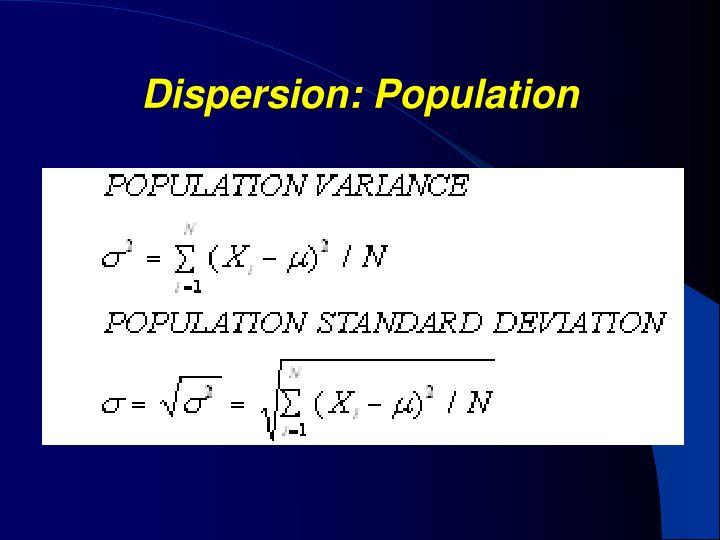 Dispersion: Population