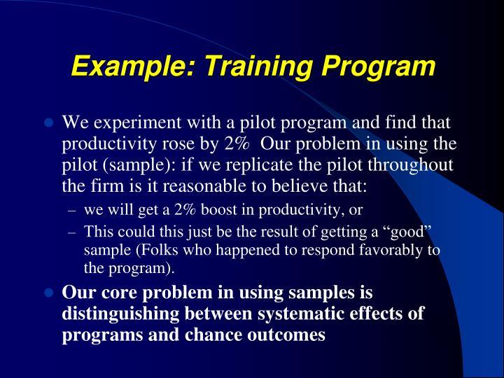 Example: Training Program
