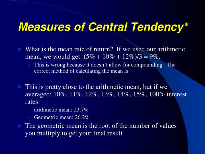 Measures of Central Tendency*