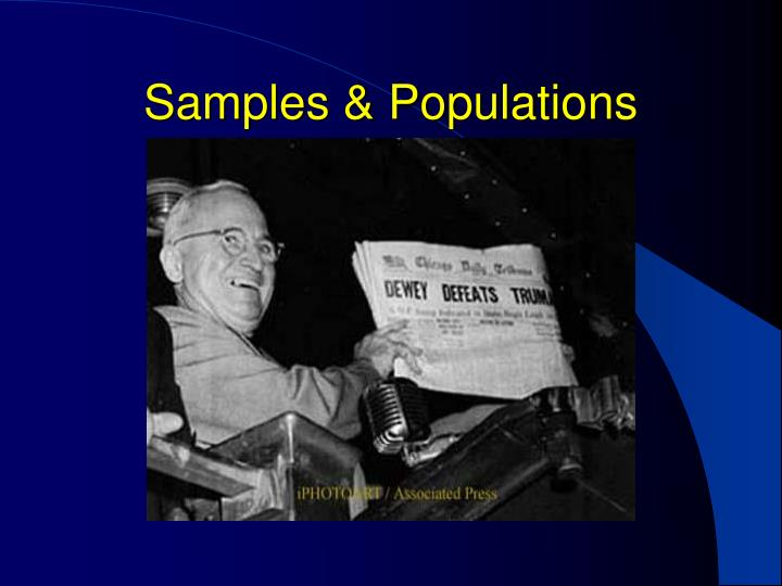Samples & Populations