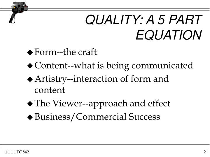Quality a 5 part equation