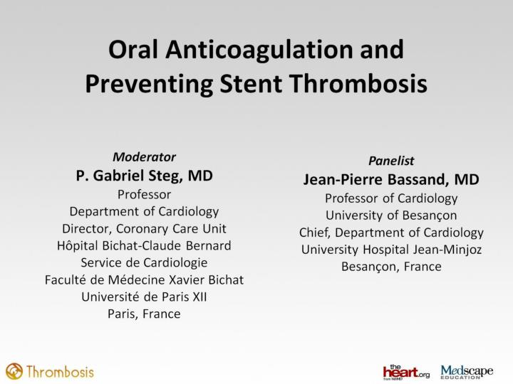 Oral anticoagulation and preventing stent thrombosis