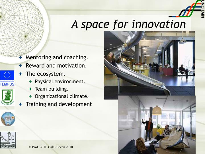 A space for innovation