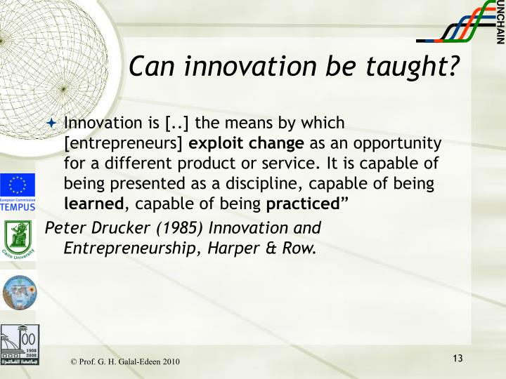 Can innovation be taught?