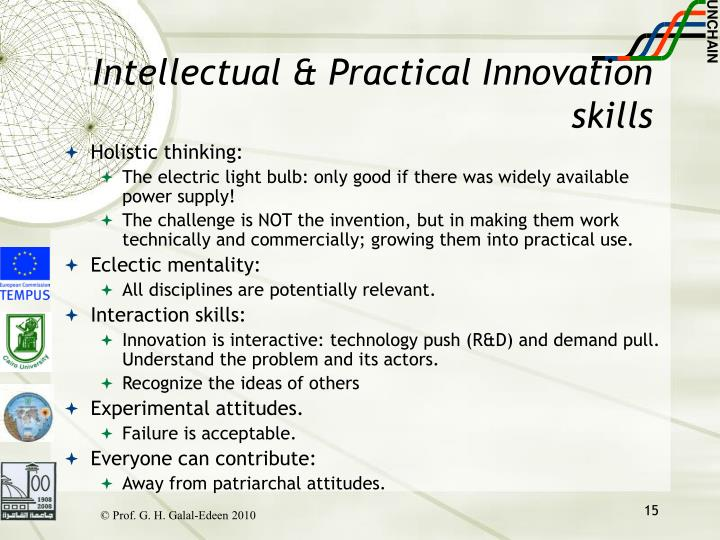 Intellectual & Practical Innovation skills