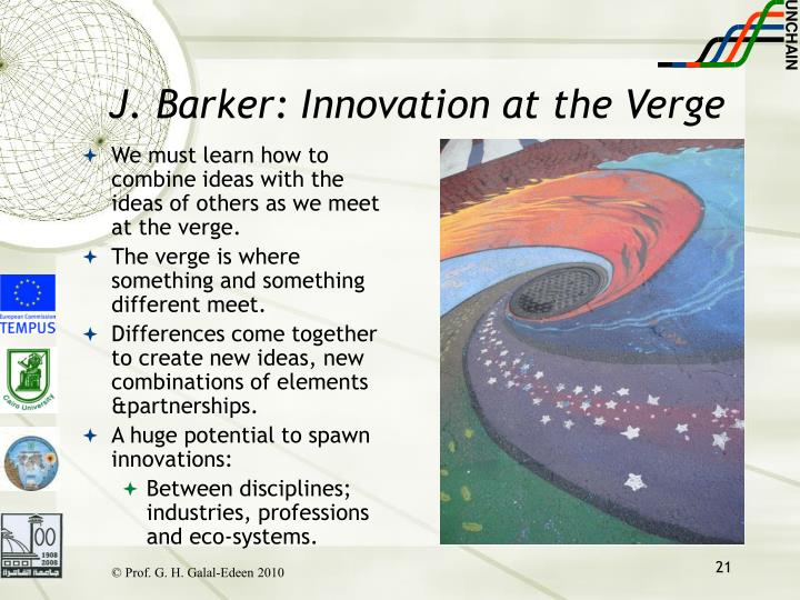 J. Barker: Innovation at the Verge