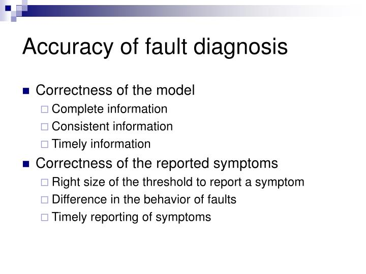 Accuracy of fault diagnosis
